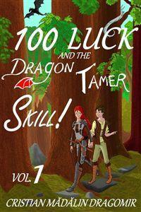 100 Удачи и навык Укротитель Драконов! скачать все главы 100 Удачи и навык Укротитель Драконов! скачать все главы