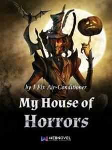 Мой дом ужасов скачать все главы Мой дом ужасов скачать все главы