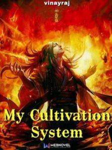 Моя система культивации скачать все главы Моя система культивации скачать все главы