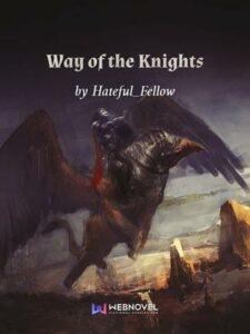 Путь рыцарей скачать все главы Путь рыцарей скачать все главы