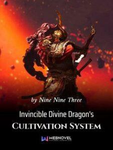 Система культивирования непобедимого Божественного Дракона скачать все главы Система культивирования непобедимого Божественного Дракона скачать все главы