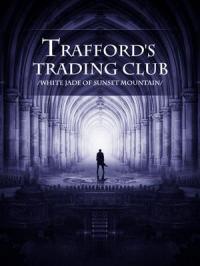 Торговый дом Треффорда скачать все главы Торговый дом Треффорда скачать все главы