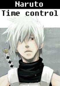 В мире Наруто со способностью контролировать время скачать все главы В мире Наруто со способностью контролировать время скачать все главы