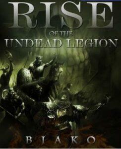 Восстание легиона нежити скачать все главы Восстание легиона нежити скачать все главы